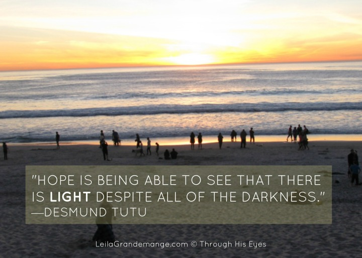 HOPE is being able to see . . .LeilaGrandemange.com