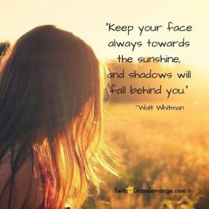Keep face towards sunshine
