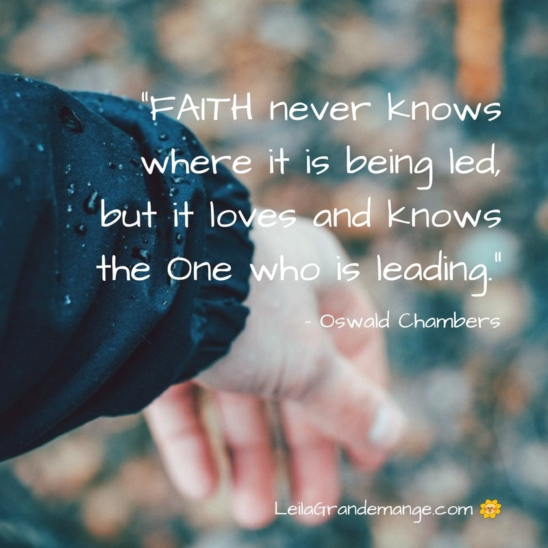 Faith Never Knows Where it is Being Led [Quote of the Day]