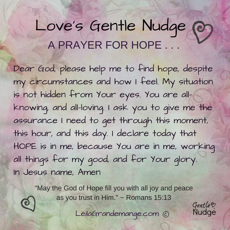 A Gentle Nudge [ Prayer for Hope ]