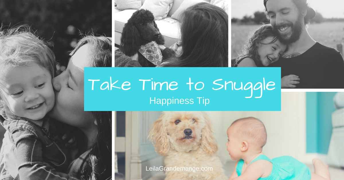 Take Time to Snuggle [Happiness Tip #5]