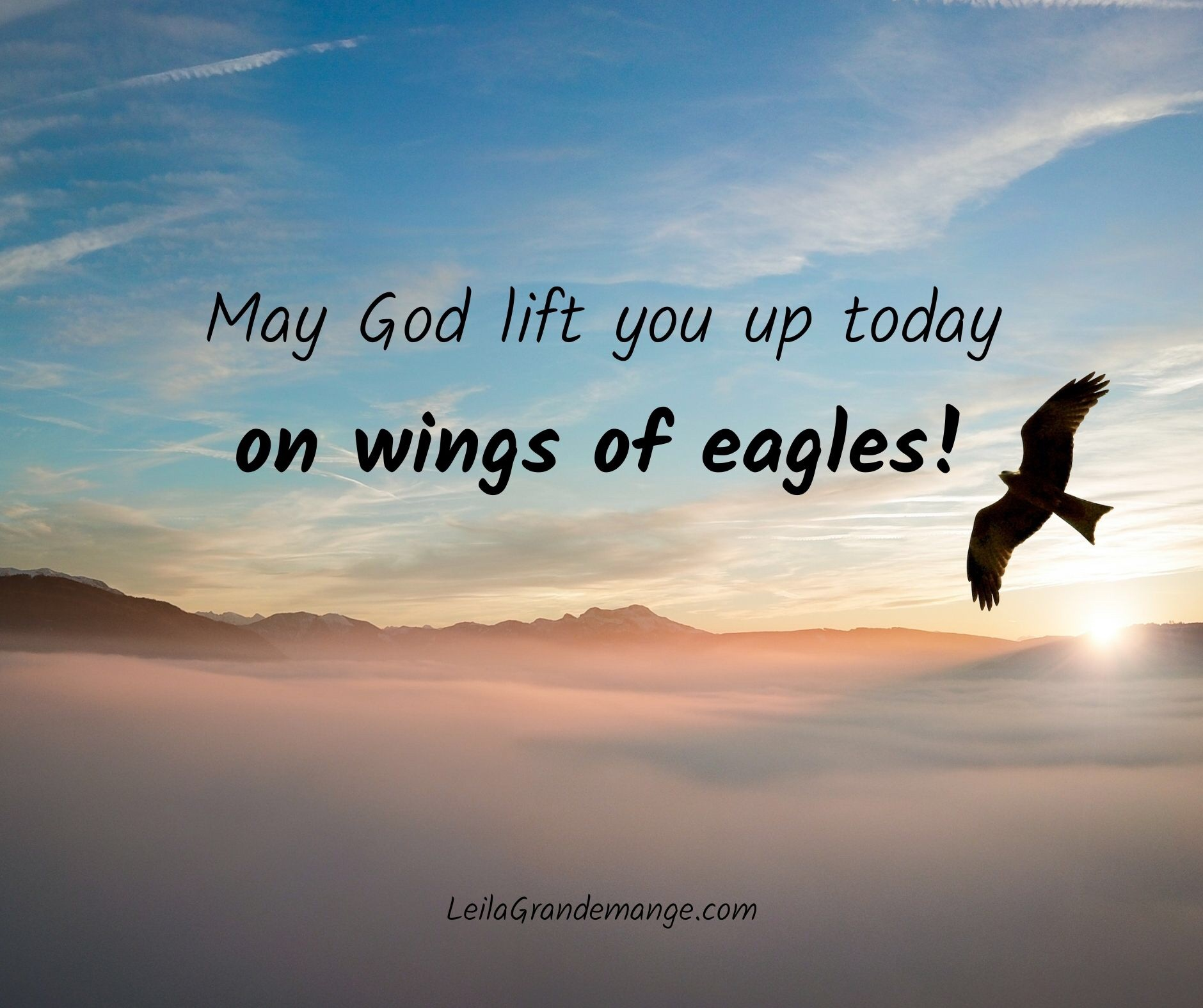 May God Lift You UP! [Encouraging Bible Verse]
