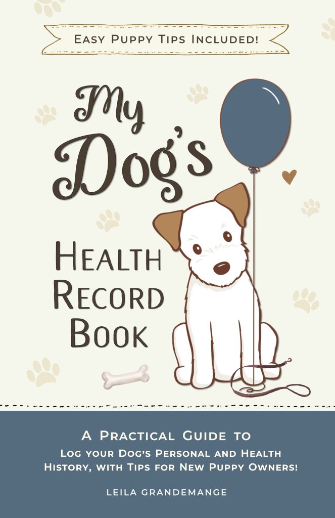 Dog Health Record Book and Puppy Training Guide